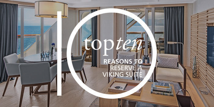 "A happy group of Viking Guests standing in a dining room, with the words ""Top 10 reasons to reserve a Viking Suite"" overlayed in white."